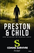 S comme survivre ebook by Douglas Preston, Lincoln Child