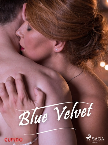 Blue Velvet eBook by – Cupido