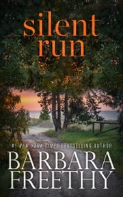 Silent Run E-bok by Barbara Freethy