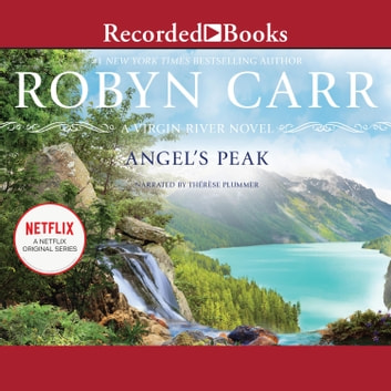 Angel's Peak audiobook by Robyn Carr