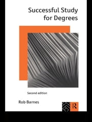 Successful Study for Degrees ebook by Rob Barnes