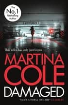 Damaged ebook by Martina Cole