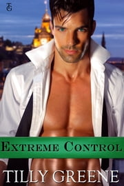 Extreme Control ebook by Tilly Greene