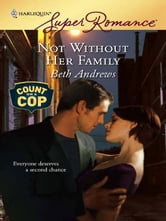 Not Without Her Family ebook by Beth Andrews
