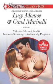 Valentino's Love-Child & Innocent Secretary...Accidentally Pregnant ebook by Lucy Monroe,Carol Marinelli