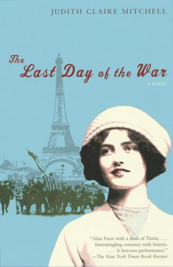 The Last Day of the War ebook by Judith Claire Mitchell