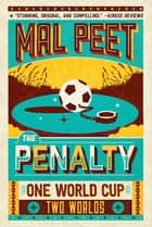 The Penalty ebook by Mal Peet