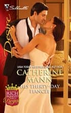 His Thirty-Day Fiance ebook by Catherine Mann
