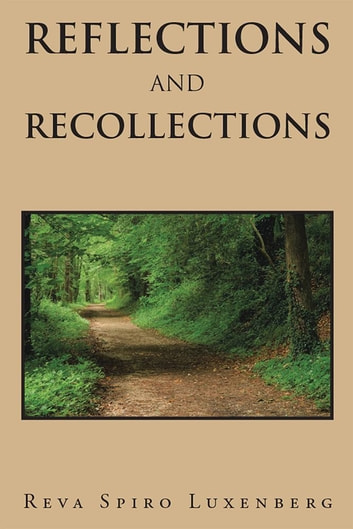 Reflections and Recollections ebook by Reva Spiro Luxenberg
