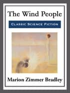 The Wind People ebook by Marion Zimmer Bradley