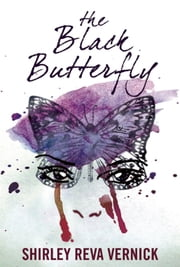 The Black Butterfly ebook by Shirley Reva Vernick