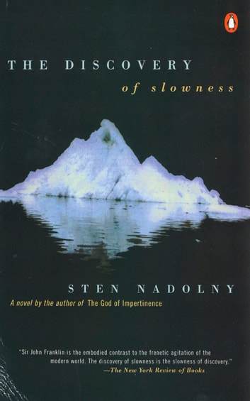 The Discovery of Slowness ebook by Sten Nadolny