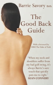The Good Back Guide ebook by Barrie Savory