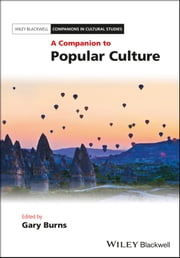 A Companion to Popular Culture ebook by