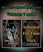 Detective Marsh Mysteries Volumes 7 and 8 ebook by Mark Connolly