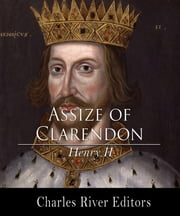The Assize of Clarendon ebook by King Henry II