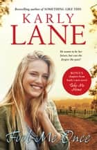 Fool Me Once ebook by Karly Lane