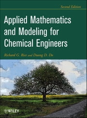 Applied Mathematics And Modeling For Chemical Engineers ebook by Richard G. Rice, Duong D. Do
