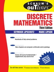 Schaum's Outline of Discrete Mathematics, 3rd Ed. ebook by Seymour Lipschutz,Marc Lipson