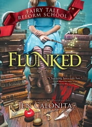 Flunked ebook by Jen Calonita