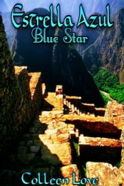 Estrella Azul ebook by Colleen Love