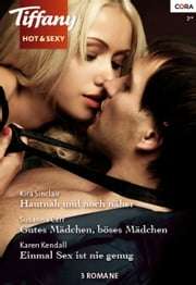 Tiffany Hot & Sexy Band 30 ebook by Kira Sinclair, Karen Kendall, Susanna Carr
