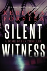 Silent Witness ebook by Rebecca Forster