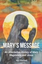 Mary's Message ebook by Ann Crawford