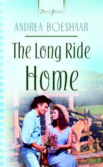 The Long Ride Home ebook by Andrea Boeshaar