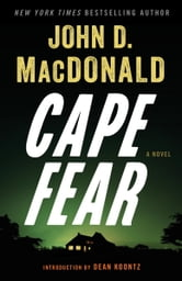 Cape Fear - A Novel ebook by John D. MacDonald