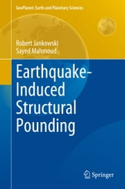 Earthquake-Induced Structural Pounding ebook by Robert Jankowski,Sayed Mahmoud