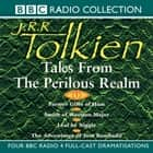 Tales From The Perilous Realm audiobook by J.R.R. Tolkien