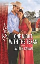 One Night with the Texan - A Billionaire Boss Workplace Romance ebook by