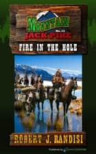 Fire in the Hole ebooks by Robert J. Randisi