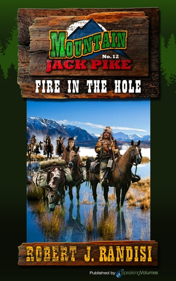 Fire in the Hole ebook by Robert J. Randisi