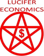Lucifer Economics ebook by Jean-Francois Bussiere