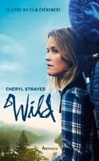 Wild eBook by Cheryl Strayed, Anne Guitton