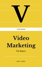 Video Marketing: The Basics