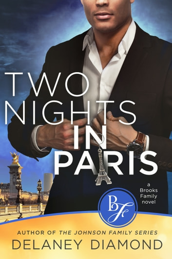 Two Nights in Paris ebook by Delaney Diamond