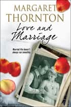Love and Marriage ebook by Margaret Thornton
