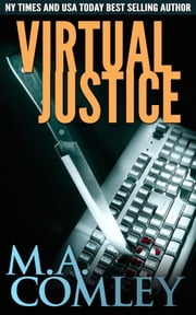 Virtual Justice (Justice #7) ebook by M A Comley