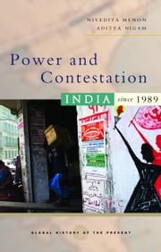 Power and Contestation - India since 1989 ebook by Nivedita Menon, Aditya Nigam
