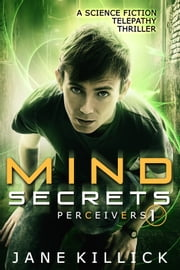 Mind Secrets - A Science Fiction Telepathy Thriller ebook by Jane Killick
