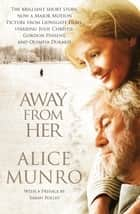 Away from Her ebook by Alice Munro