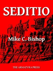 Seditio ebook by M. C. Bishop
