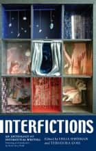 Interfictions ebook by Delia Sherman,Theodora Goss