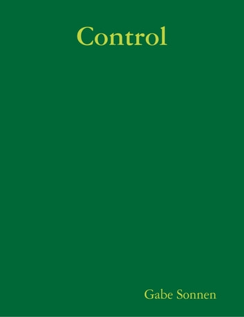 Control ebook by Gabe Sonnen