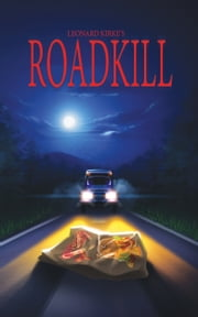 Roadkill ebook by Leonard Kirke