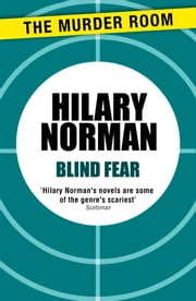 Blind Fear ebook by Hilary Norman