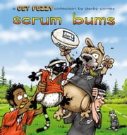 Scrum Bums: A Get Fuzzy Collection - A Get Fuzzy Collection ebook by Darby Conley